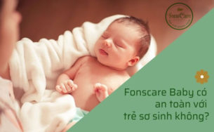 Fons Care Baby có an toàn với trẻ sơ sinh không?