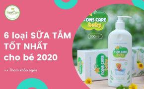 6 loại sữa tắm gội tốt cho bé được tin dùng nhất 2020