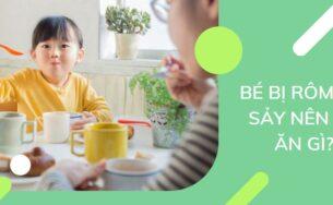 Trẻ bị rôm sảy nên ăn hay kiêng những món gì?
